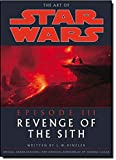 The Art of Star Wars: Episode 3: Revenge of the Sith