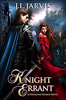 Knight Errant: A Highland Passage Novel by [Jarvis, J.L.]