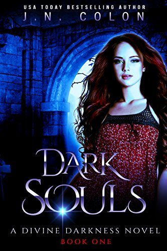 Dark Souls (A Divine Darkness Novel)