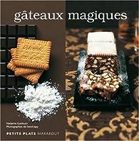 Gâteaux magiques par Nadjette Guidoum