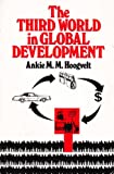 The Third World in Global Development, Hoogvelt, A., 0333276825