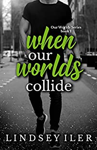 When Our Worlds Collide by Lindsey Iler ebook deal