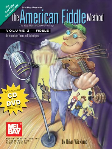 Read Online The American Fiddle Method, Volume 2 - Fiddle Intermediate Fiddle Tunes and Techniques PDF