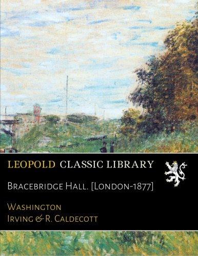 Bracebridge Hall. [London-1877] ebook