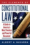 The Elements of Constitutional Law, Albert Navarra, 0984478604