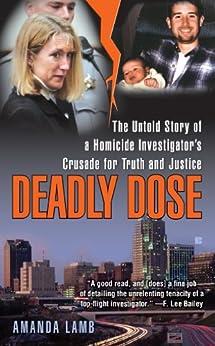 Deadly Dose Homicide Investigators Crusade ebook product image
