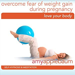 Embrace Weight Gain During Pregnancy (Self-Hypnosis & Meditation) Speech