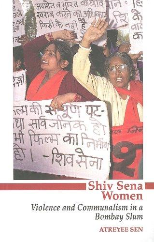 Shiv Sena Women: Violence and Communalism in a Bombay Slum