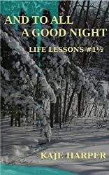 And to All a Good Night (Life Lessons) (English Edition)