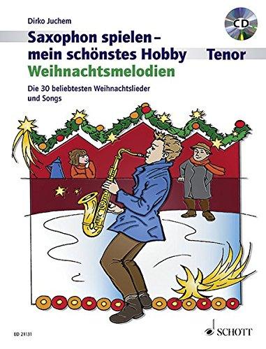 Weihnachtsmelodien: die 30 beliebtesten Weihnachtslieder und Songs ...