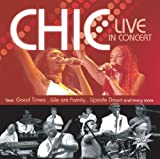 Chic: Live in Concert (Audio CD)