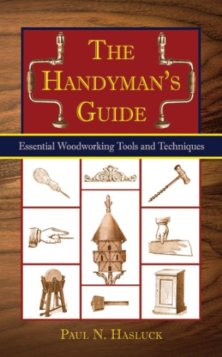 The Handyman's Book: Tools, Materials, and Techniques for Traditional Woodworkers