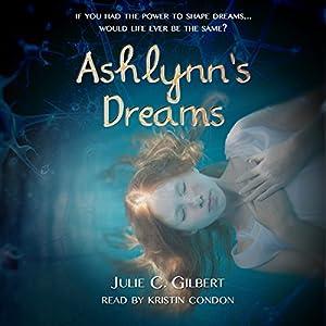 Ashlynn's Dreams Audiobook