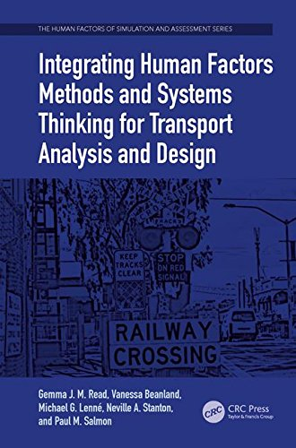 Integrating Human Factors Methods and Systems Thinking for Transport Analysis and Design (The Human Factors of Simulation and Assessment Series)-cover