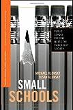 Small Schools, Michael Klonsky and Susan Klonsky, 0415961238