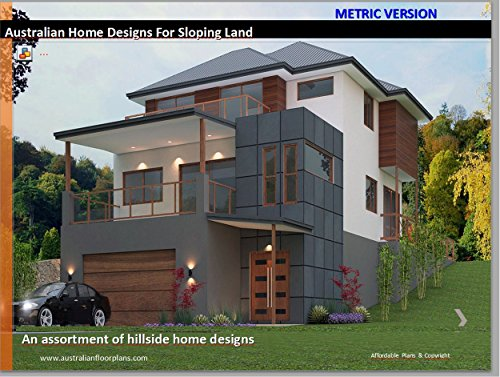 Distinctive Hillside Homes   House Plans For Sloping Land: Australian  Metric Version Kindle Edition