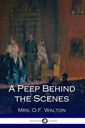 Download A Peep Behind the Scenes pdf