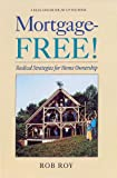 Mortgage Free - off the Money Grid (Real Goods Solar Living Books)