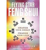 [(Flying Star Feng Shui)] [Author: Stephen Skinner] published on (December, 2002)