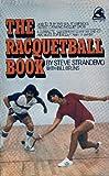 Racquetball Book, Steve Strandemo, 0671790277