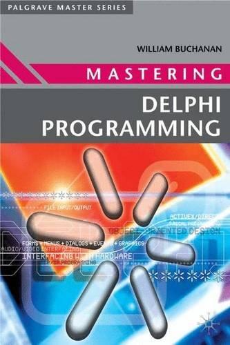Mastering Delphi Programming (Palgrave Master S) ISBN-13 9780333918975