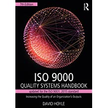 ISO 9000 Quality Systems Handbook-updated for the ISO 9001: 2015 standard: Increasing the Quality of an Organization's Outputs