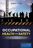 Product review for Occupational Health And Safety For The 21St Century
