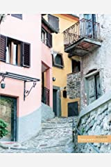 """Tuscan village street: (Notebook/Journal) (118 x Lined Pages) (8"""" x10"""") (Tuscany Villages Notebook Collection) (Volume 4) Paperback"""
