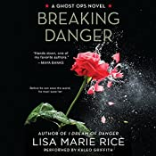 Breaking Danger : A Ghost Ops Novel, Book 3 | Lisa Marie Rice