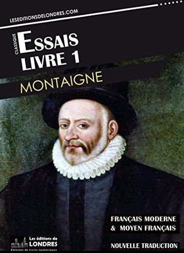Essais Livre 1 Francais Moderne Et Moyen Francais Compares