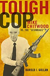 Tough Cop: Mike Chitwood vs. the