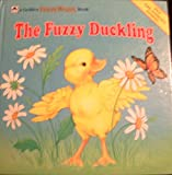 img - for The Fuzzy Duckling (A Golden Fuzzy-Wuzzy Book) book / textbook / text book