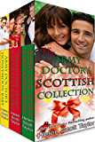 The Army Doctor's Scottish Collection: Three Christmas Romances