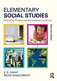 img - for Elementary Social Studies: Constructing a Powerful Approach to Teaching and Learning 3rd edition by Grant, S.G., VanSledright, Bruce A. (2014) Paperback book / textbook / text book