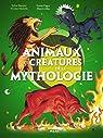 ANIMAUX & CREATURES DE LA MYTHOLOGIE par Baussier