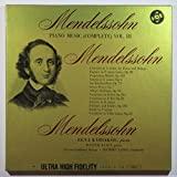 Mendelssohn: Piano Music (Complete) Vol. III (3) / Rena Kyriakou, Piano, Walter Klein, Piano