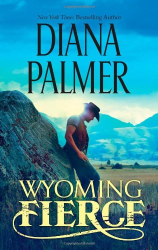 Wyoming Fierce (Wyoming Men)