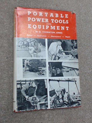 Portable Power Tools and Equipment