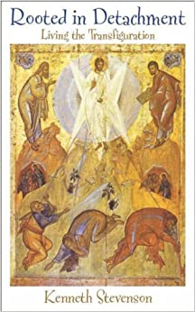 Book Rooted in Detachment: Living the Transfiguration