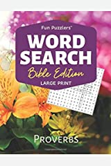 "Word Search: Bible Edition Proverbs: 8.5"" x 11"" Large Print (Fun Puzzlers Large Print Word Search Books) Paperback"