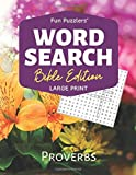 """Word Search: Bible Edition Proverbs: 8.5"""" x 11"""" Large Print (Fun Puzzlers Large Print Word Search Books)"""