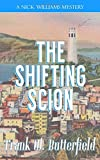The Shifting Scion (A Nick Williams Mystery)