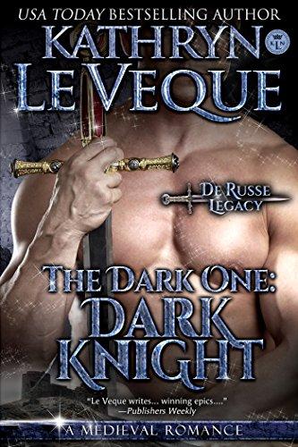 The Dark One: Dark Knight (The De Russe Legacy Book 4)