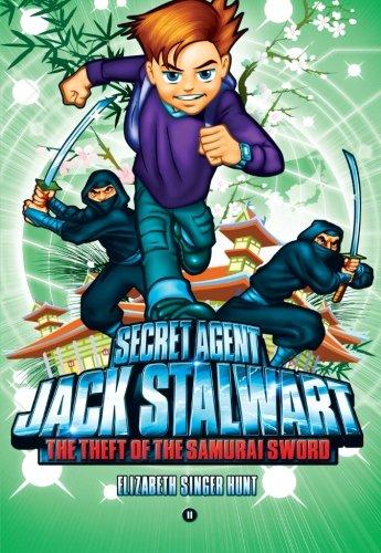 Secret Agent Jack Stalwart: Book 11: The Theft of the Samurai Sword: Japan (The Secret Agent Jack Stalwart Series)