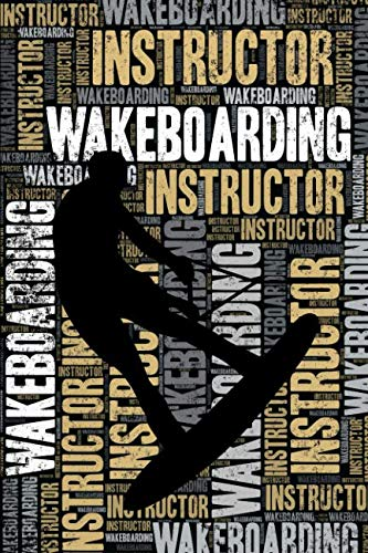 Wakeboarding Instructor Journal: Cool Blank Lined Wakeboarding for sale  Delivered anywhere in USA