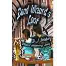 Dead Wizard's Loot (Wizard Whitewing Book 1)