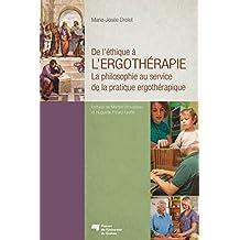 De l'éthique à l'ergothérapie: La philosophie au service de la pratique ergothérapique