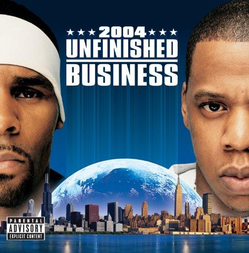 Unfinished Business (Explicit)