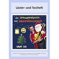 Vom Laternenfest zum Weihnachtsbaum: Lieder- und Textheft: 28 Seiten · A5 Heft · Melodien und Text mit Gitarrengriffen und Instrumentalstimmen