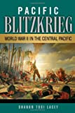 Book cover for Pacific Blitzkrieg: World War II in the Central Pacific